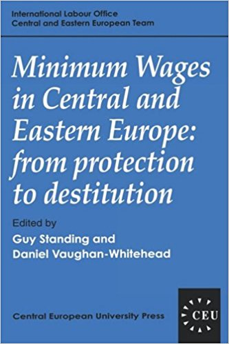 Minimum Wages in Central and Eastern Europe: From Protection to Destitution , edited with D. Vaughan-Whitehead (Budapest: Central European University Press, 1995).   Translations   ●   Details