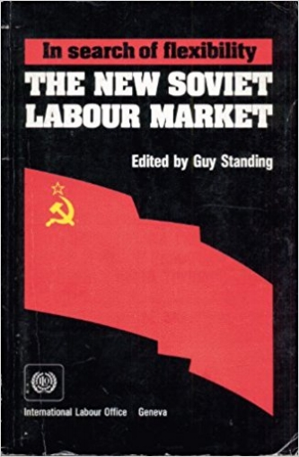 In Search of Flexibility: The New Soviet Labour Market , edited (Geneva: ILO, 1991).    Details