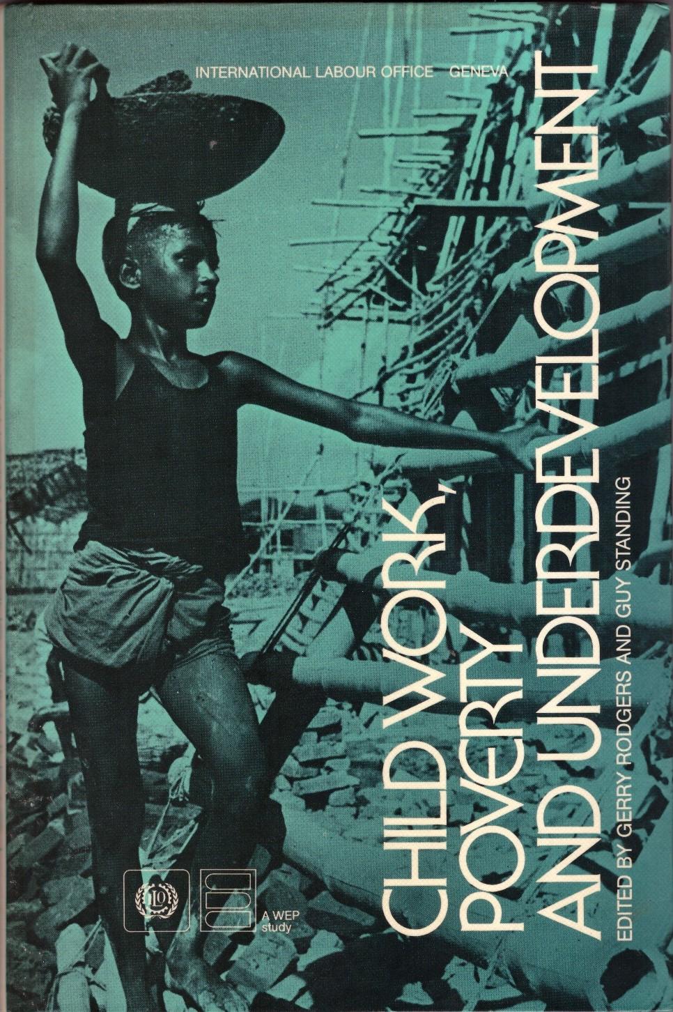 Child work, poverty & underdevelopment