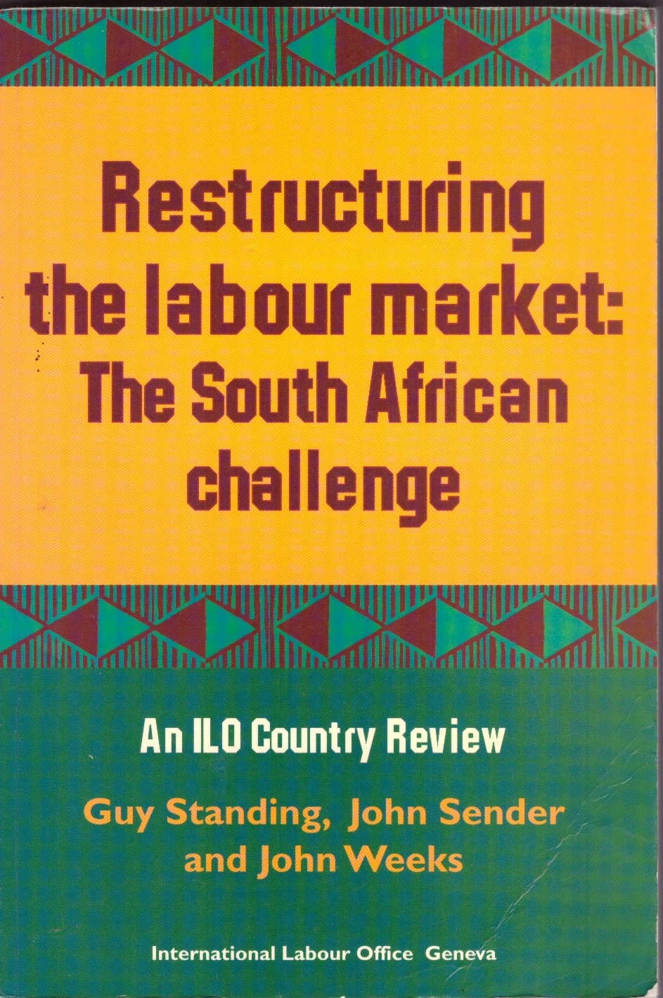 Restructuring the Labour Market: The South African Challenge , with J. Sender and J. Weeks (Cape Town: Government Printers and Geneva: ILO, 1996).   Details
