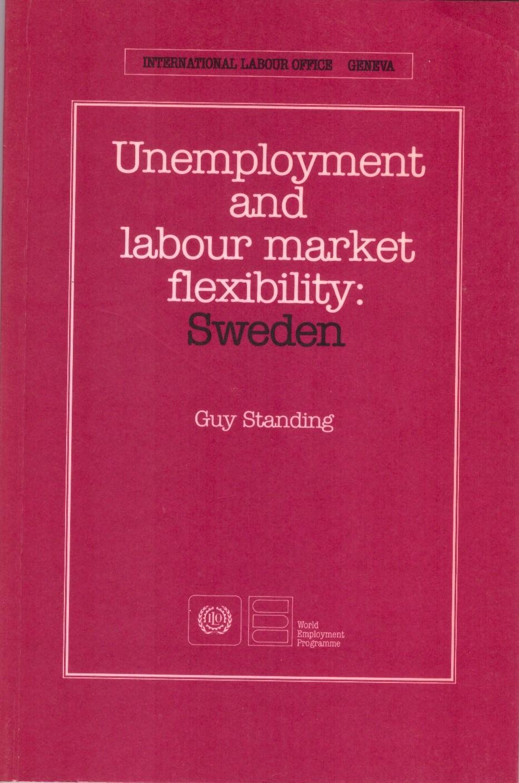 Unemployment and Labour Market Flexibility: Sweden  (Geneva: ILO, 1988).    Translations   ●   Details