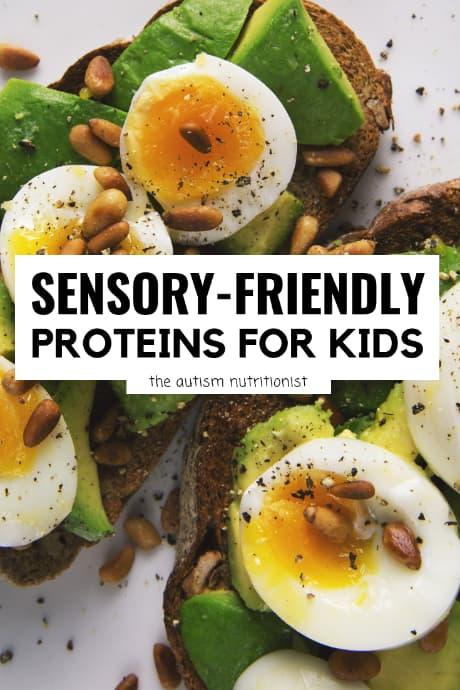 sensory-friendly-proteins-for-kids.jpg