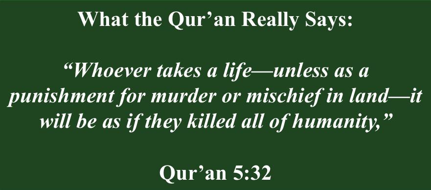The Qu'ran warns against indiscriminate killing
