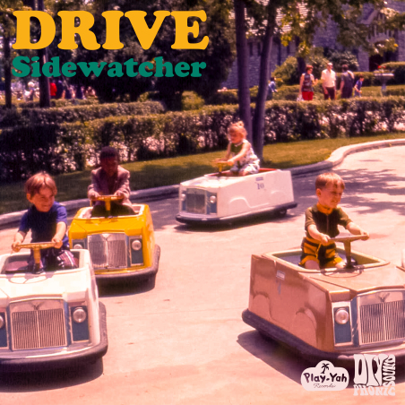ZOE KISSEL BLOG WRITING MUSIC ON MONDAYS I LISTEN TO sidewatcher's drive is out now on play-yah records