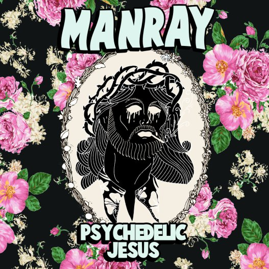 ZOE KISSEL BLOG WRITING MUSIC ON MONDAYS I LISTEN TO manray psychedelic jesus
