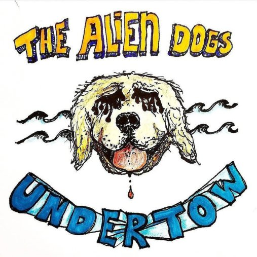 ZOE KISSEL BLOG WRITING MUSIC ON MONDAYS I LISTEN TO the alien dogs undertow