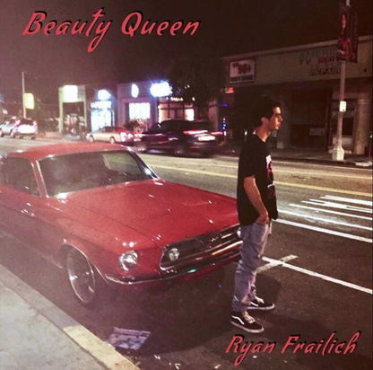 ZOE KISSEL BLOG WRITING MUSIC ON MONDAYS I LISTEN TO RYAN FRAILICH BEAUTY QUEEN