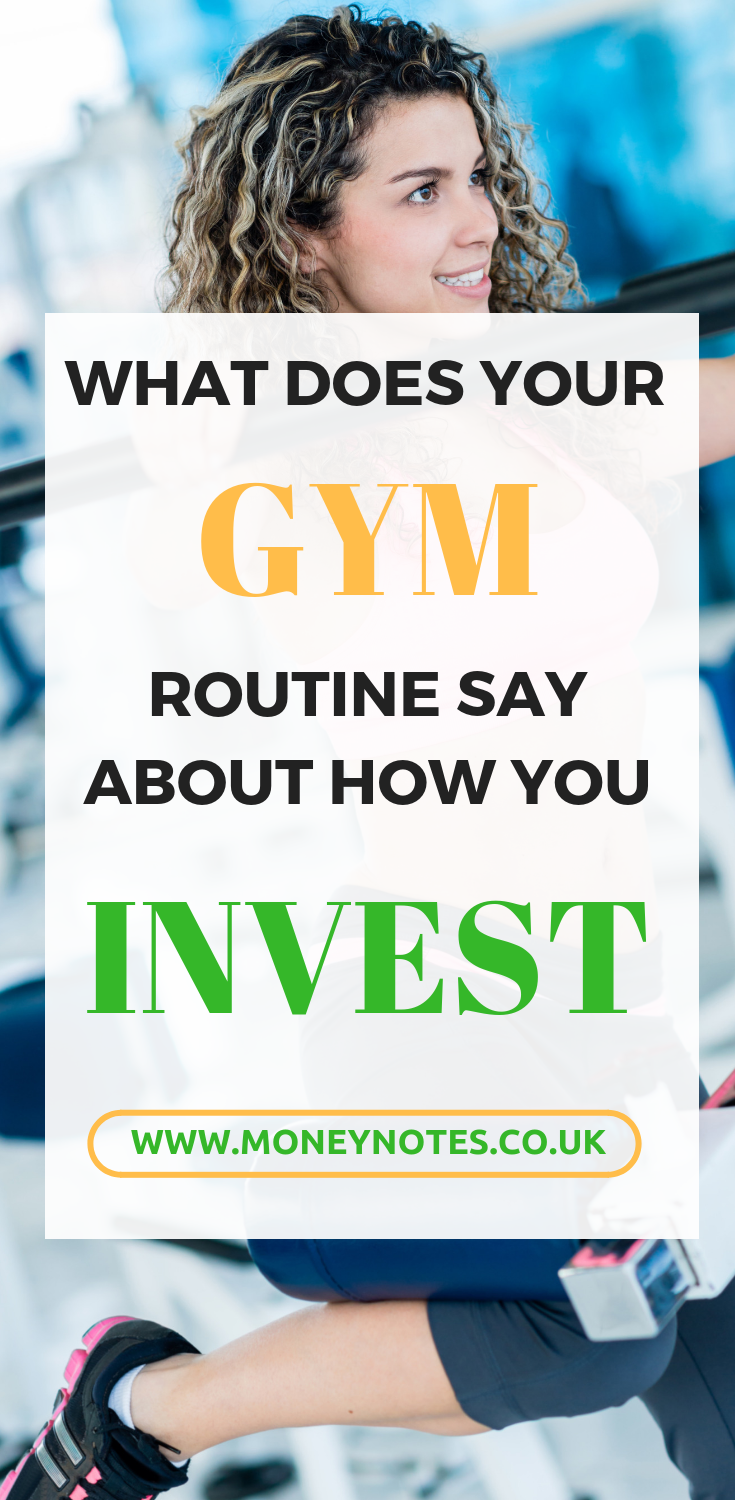 What does your gym routine say about how you invest