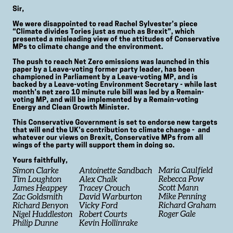 "Sir, We were disappointed to read Rachel Sylvester's piece ""Climate divides Tories just as much as Brexit"", which presented a misleading view of the attitudes of Conservative MPs to climate change and the environment-5.png"