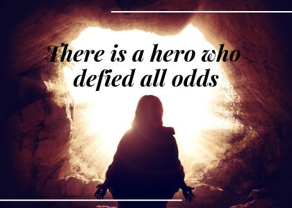 Blog - 2.23.19 - Jesus is the hero.png