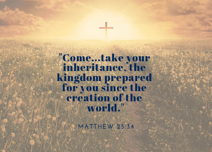 Blog - Eager to have you day - Matthew 25_34.png