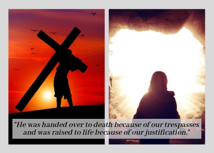 Easter 18 blog - Romans 4_25.png