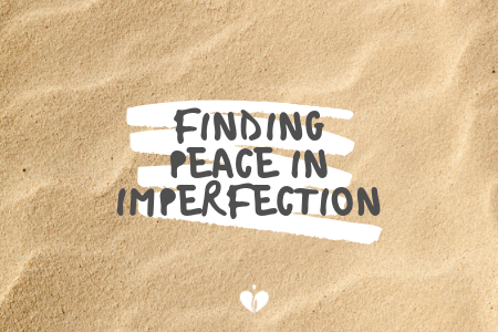 Blog 2.11.17 - Finding Peace in Imperfection .png