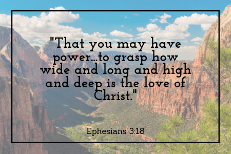 Blog. 7.26.19 - Ephesians 3_18 (1).png
