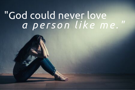 Blog 10.5.19 - _God could never love a person like me._.png