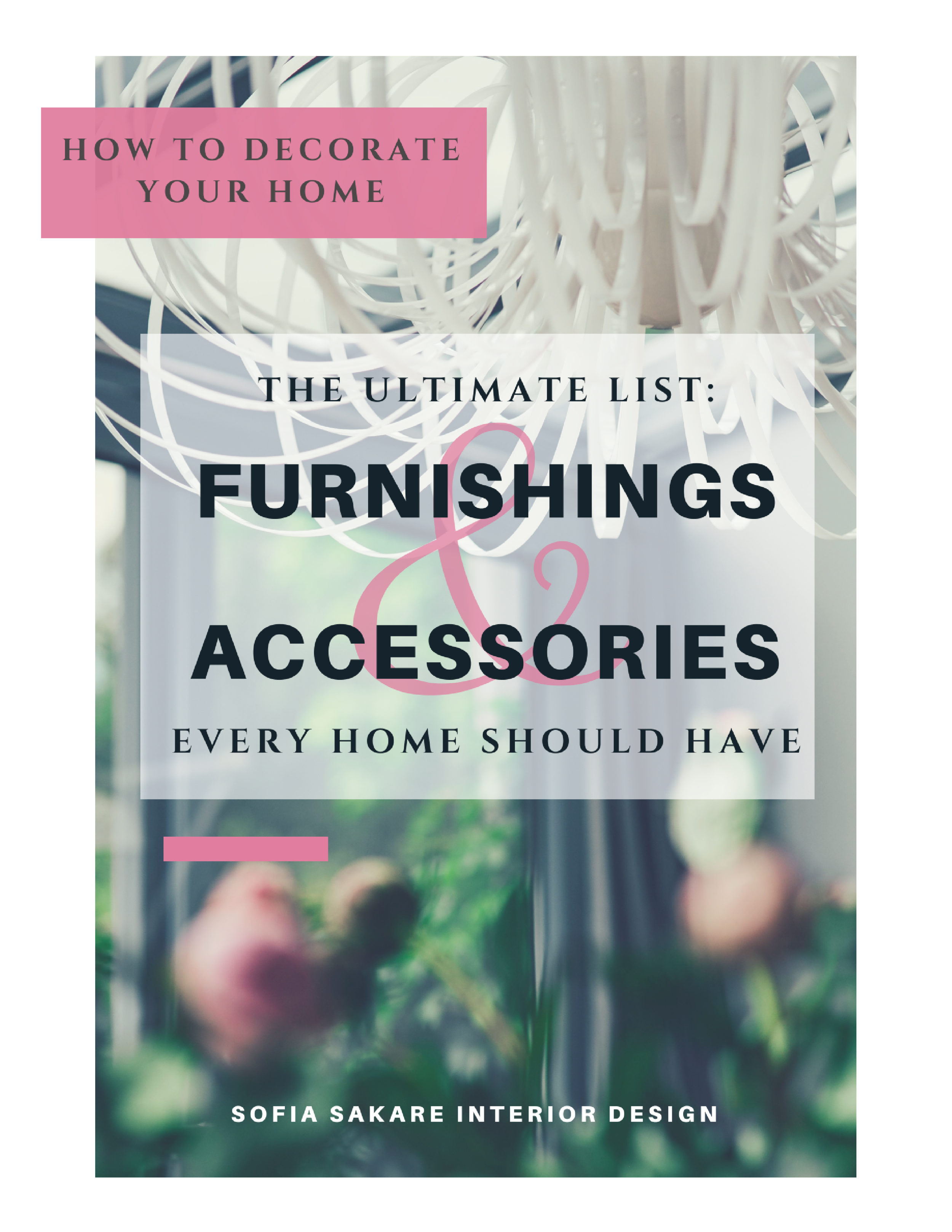 How to decorate your Home - the ultimate list of things every home should have