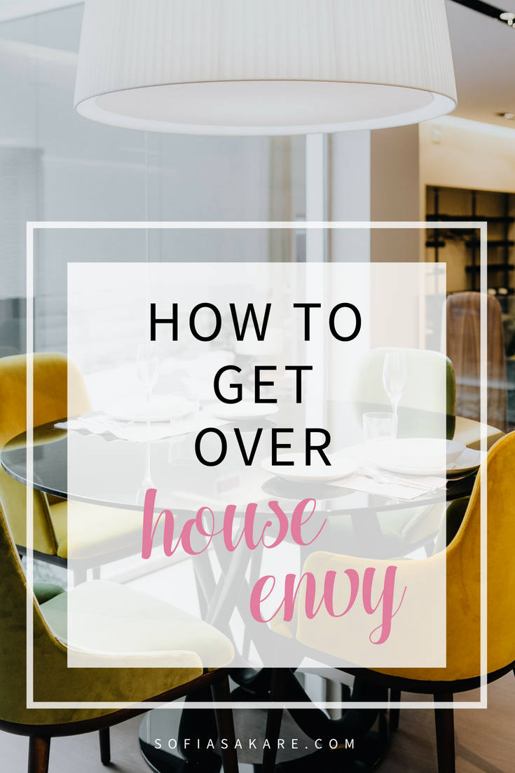 How to get over House Envy - Interior Design Blog