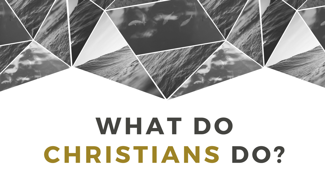 What do Christians Do Video.png
