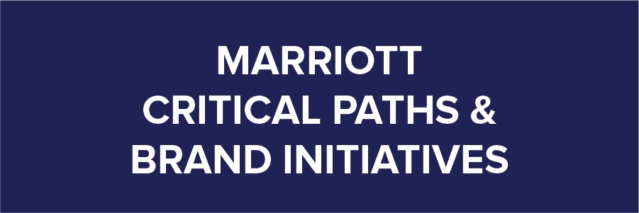 Marriott Critical Path & Brand Initiatives