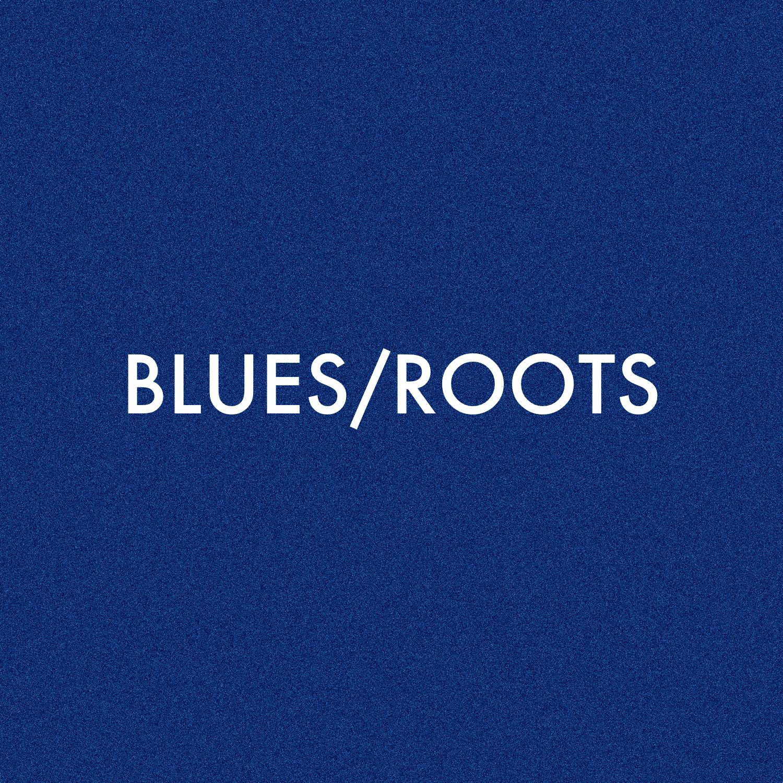 BLUES:ROOTS.jpg