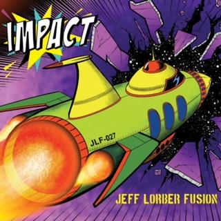 SHA-5462 Jeff Lorber Fusion--Impact.jpg
