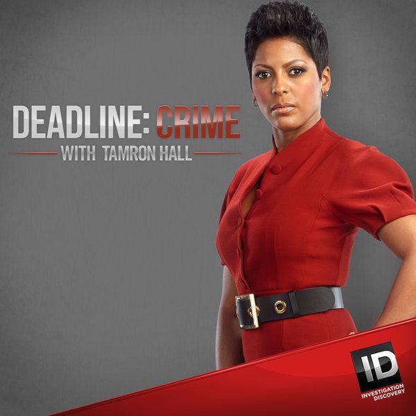 Deadline: Crime w/Tamron Hall - Principal Role (Jaymie Adams)dir. Boaz Halaban || NBC / Ep 505