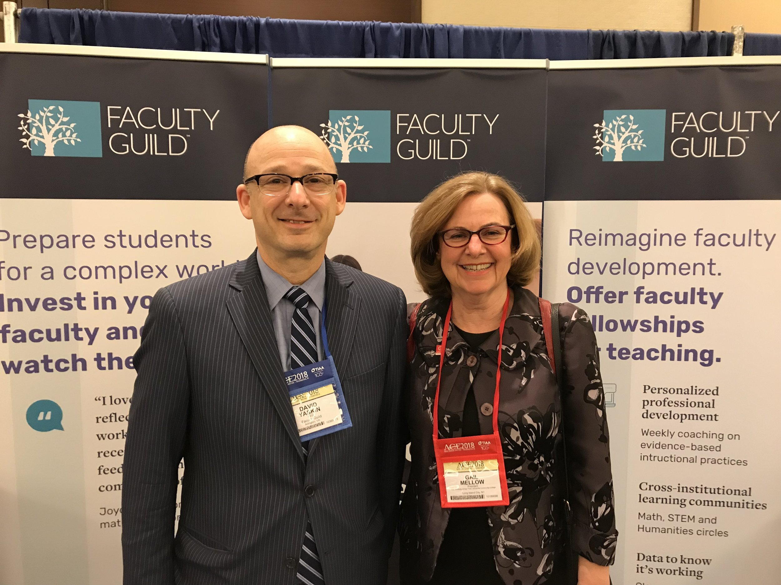David Yaskin, CEO of Faculty Guild and Dr. Gail Mellow, president of LaGuardia Community College and one of the authors of  Taking College Teaching Seriously: Pedagogy Matters!