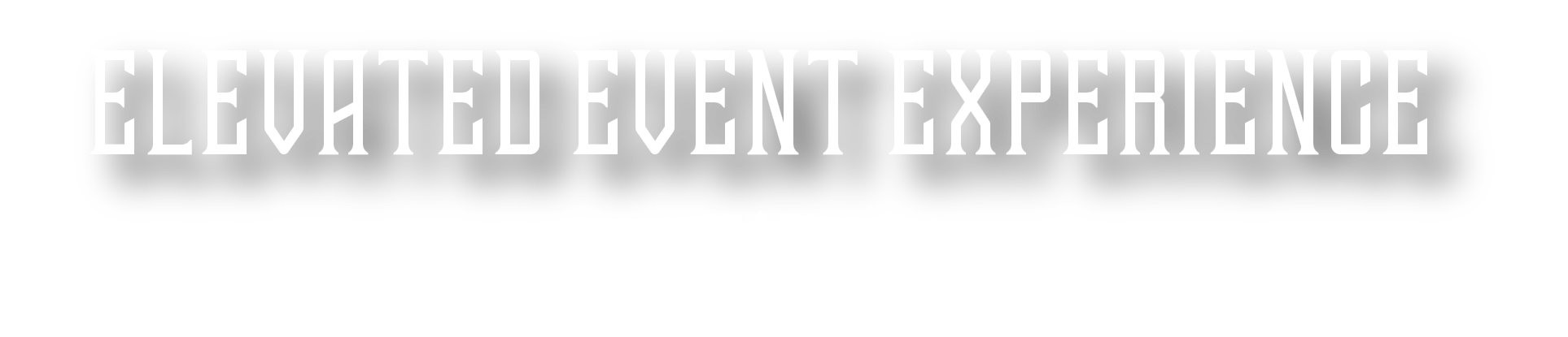 elevated event experience text only.png
