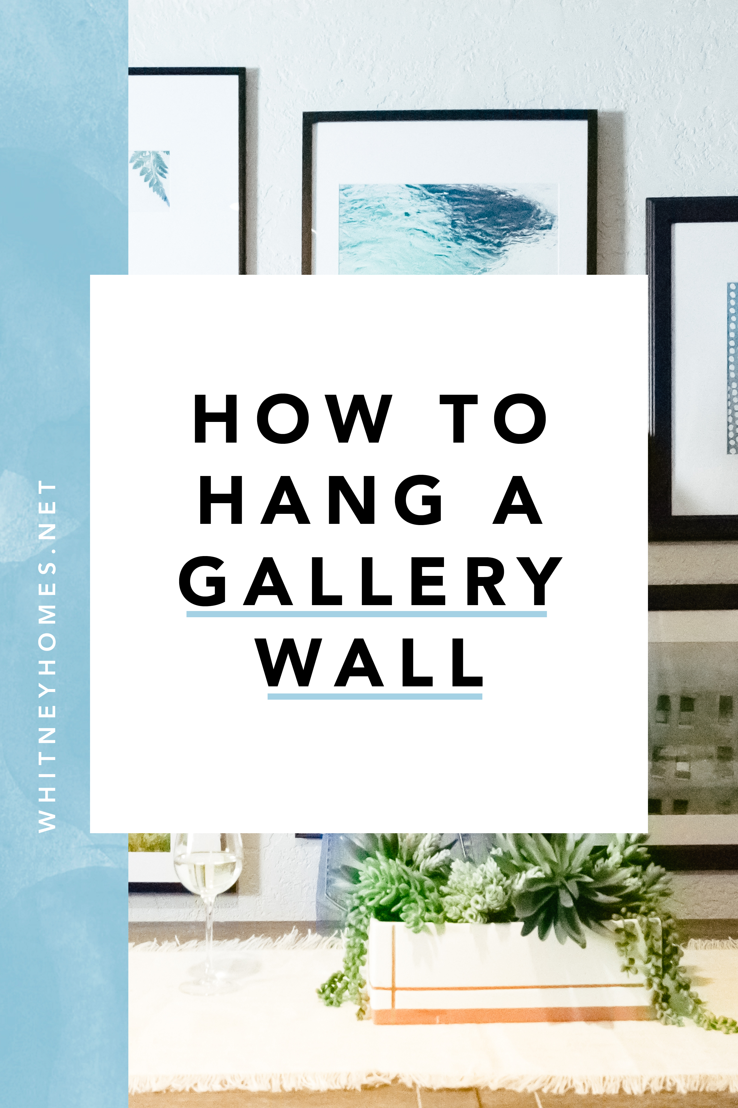 180806 Anatomy of a Gallery Wall18.jpg