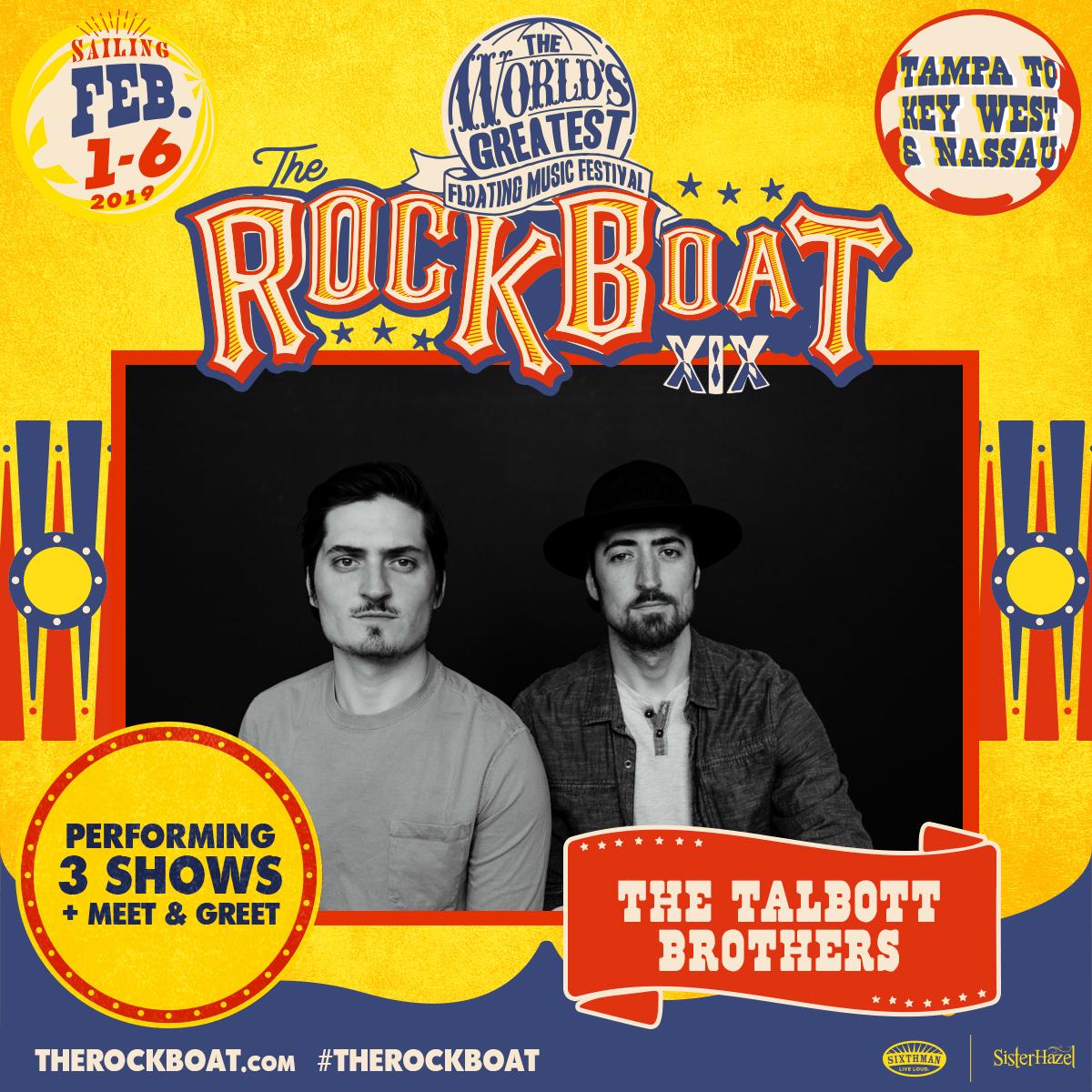 The Rock Boat XIX The Talbott Brothers