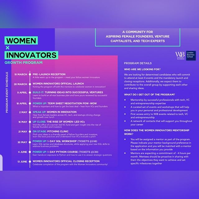 Hey aspiring female founders, venture capitalists, and tech experts!👋😄 . WiB is launching the Women Innovators growth program, a community for female leaders in innovation to connect, grow, and co-create. Through the program you will have access to a mentor, a set of curated events, and most importantly an opportunity to be part of a great community at LBS and beyond. ⭐💥 . Applications are now open and will close on Friday at noon. We are reviewing applications on a rolling basis so please try to get yours in early. 🎯⏳ . ➡️Apply here: https://goo.gl/forms/m08jENuV042CcBnW2