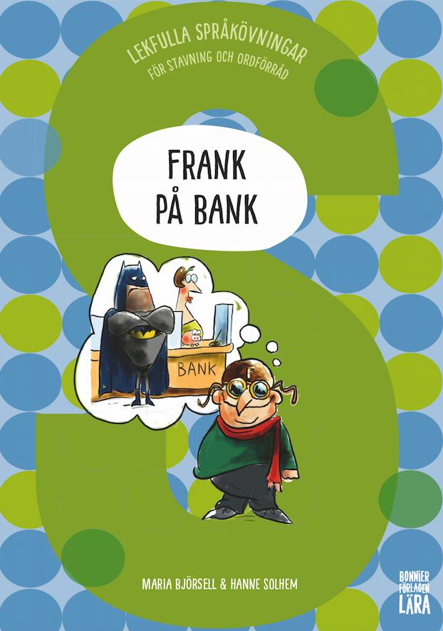 Frank på bank (åk 3–4)