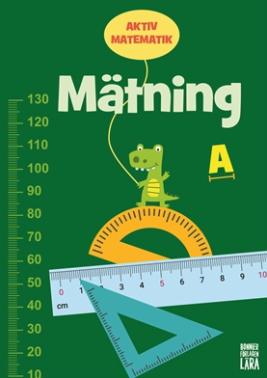 Aktiv matematik – Mätning A (åk 1–3)
