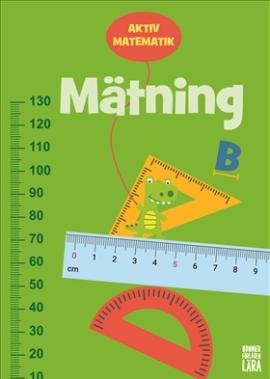 Aktiv matematik – Mätning B (åk 4–6)
