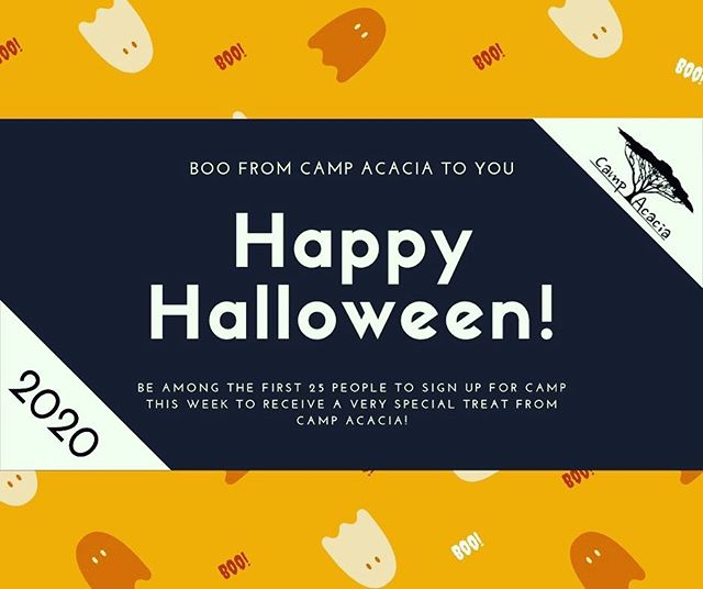 A treat for Halloween! Next 25 people to sign up for camp get a 25% off discount code!! #summercamp #campacacia #happyhalloween #treatnottrick