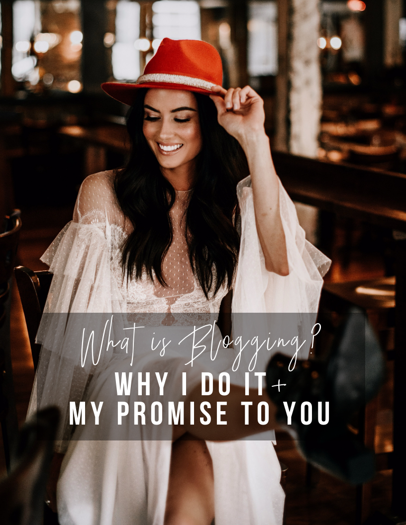 what-is-blogging-why-i-do-it-plus-my-promise-to-you.jpg
