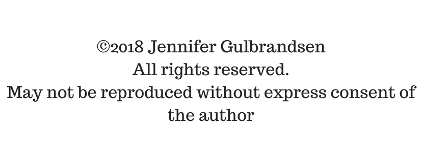 ©2018 Jennifer GulbrandsenAll rights reserved. May not be reproduced without express consent of the author.png