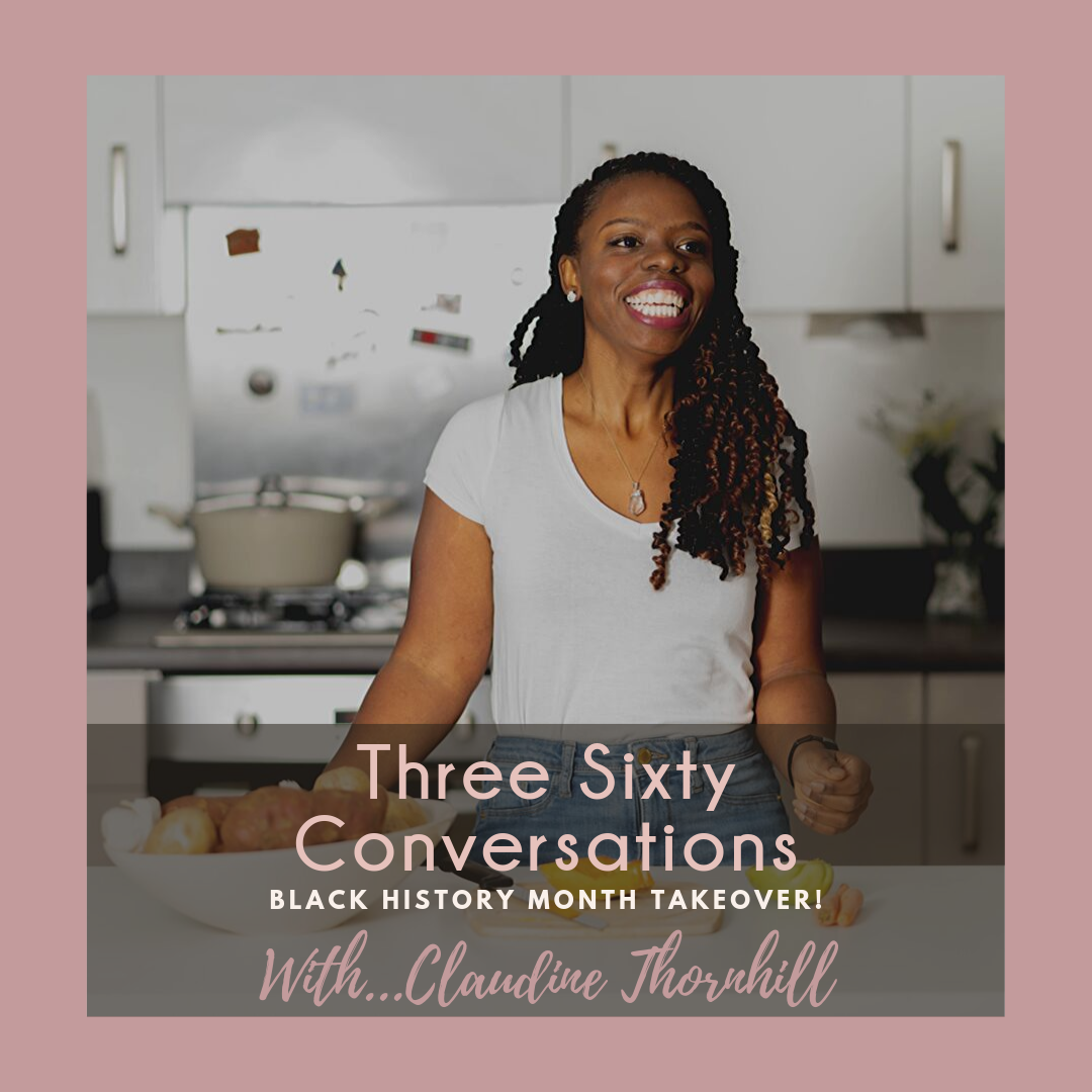 Claudine Thornhill, naturopath, nutritionists, black history month, live three sixty, everyday joy, Tamu Thomas