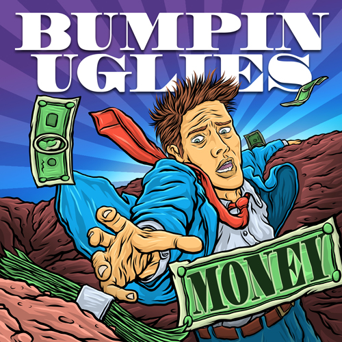 Bumpin-Uglies-2019-Money-Cover-WEB-size.jpg