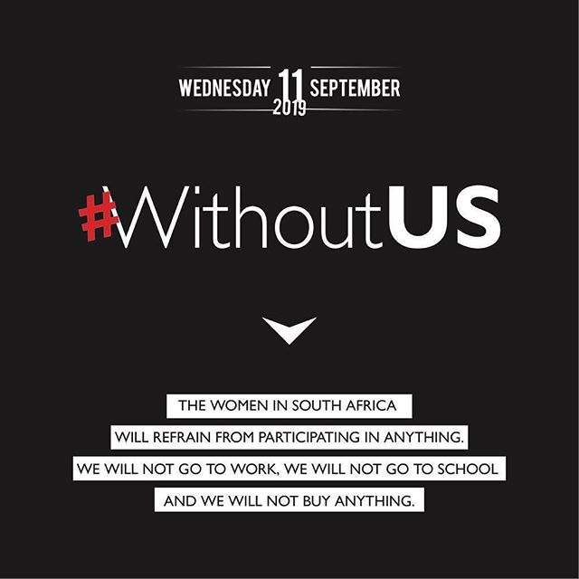"""🇿🇦[We stand in solidarity #WithoutUS]: I am a South African Wxmen. I am a South African Wxmen living in fear! South Africa has been recognized as the rape capital.  As a young female activist I have taken it in my stride to be the voice of every other women that lives in fear but cannot speak . Every other wxmen that has been triggered by #AmINext? . For years Wxmen have suffered at the hands of rapists and abusers and have been silenced and given a life sentence of suffering . This justice system questions a Wxmen when she is raped instead of the perpetrator . This must stop . Men must and will be held accountable. I quote a phenomenal survivor that is the epitome that rape does not end your story because you are powerful, """" There time is up!"""" . And i , 18 year old Lutfiyya Dean believe that this atrocity is stealing away from the liberty of the young, black girl child  who fears going to school.  I speak in the name of Karabo Mokoena, Reeva Steenkamp, Amy-Liegh Dejager,Uyinene . We are tired! All Wxmen in us , globally are tired! We call upon the government to declare this femicide as a state of emergency. The lived of African people along with Wxmen are in constant danger. We demand safety to be provided and to be provided now ! My narrative is that as young black child i deserve to be the answer to the poverty cycle that has trapped my family for generations as i am my ancestors greatest gift. Violence against Wxmen and children will and must stop . On Monday, the 9th of September #WitsAmiNext will be held to indicate to the world that our female student leaders have demands followed by a national shutdown #WithoutUs on the 11th o f September. We are ending this curve that lurks in our society .  Long Live the spirit of Winni Madikizela Mandela . Long Live.  Long Live the spirit of Helen Joseph.  Long Live.  Long Live the spirit of Lillian Ngoyi. Long Live. Our hands are sore from holding these posters since  1956 , our legs hurt are sore from marching to the un"""