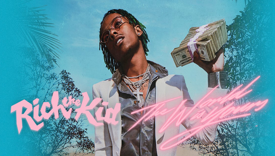The World Is Yours  by Rich The Kid | Interscope Records