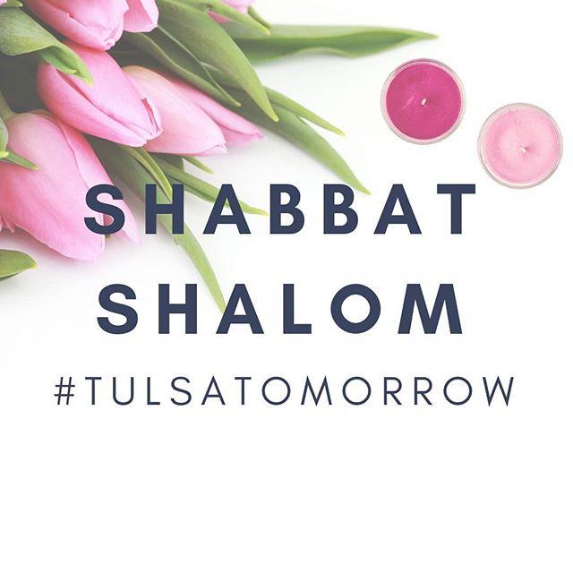 . SHABBAT SHALOM #tulsatomorrow  www.tulsatomorrow.com . . #shabbatshalom  #hey  #bimbombimbom  #jewishyoungprofessionals  #jewishcity  #jewishcity  #resthere  #allinclusive  #shabbatwithus  #jewishlife  #kosher  #remember  #lovehere  #shalom #shalombayis  #rest #peace