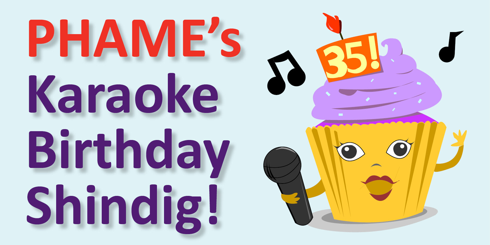 Singing cupcake with the words karaoke birthday shindig