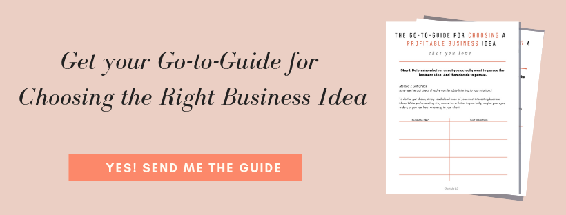 the go-to-guide for choosing the right business to start.png