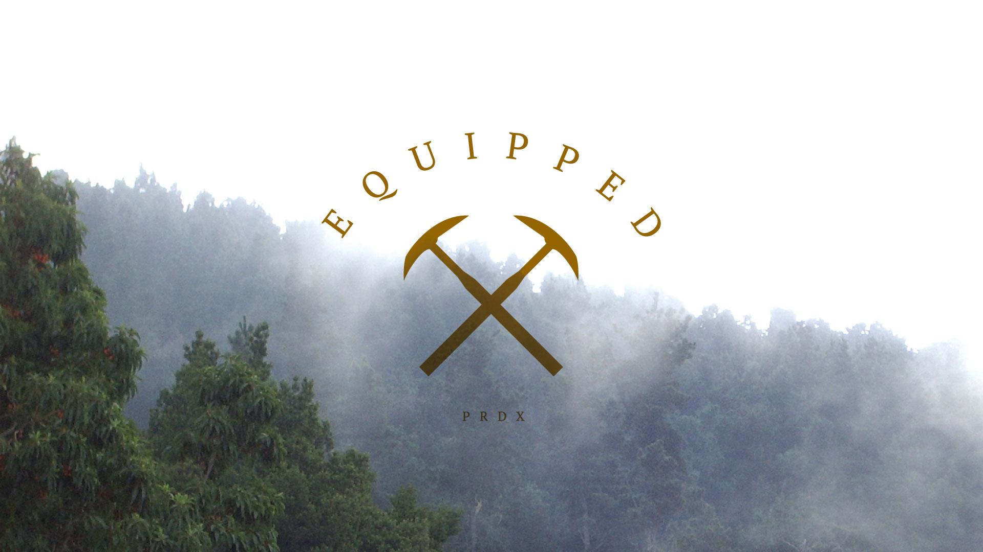 Equipped - • Five Sermons• Five Gospel-Centered Practices• Five Preachers
