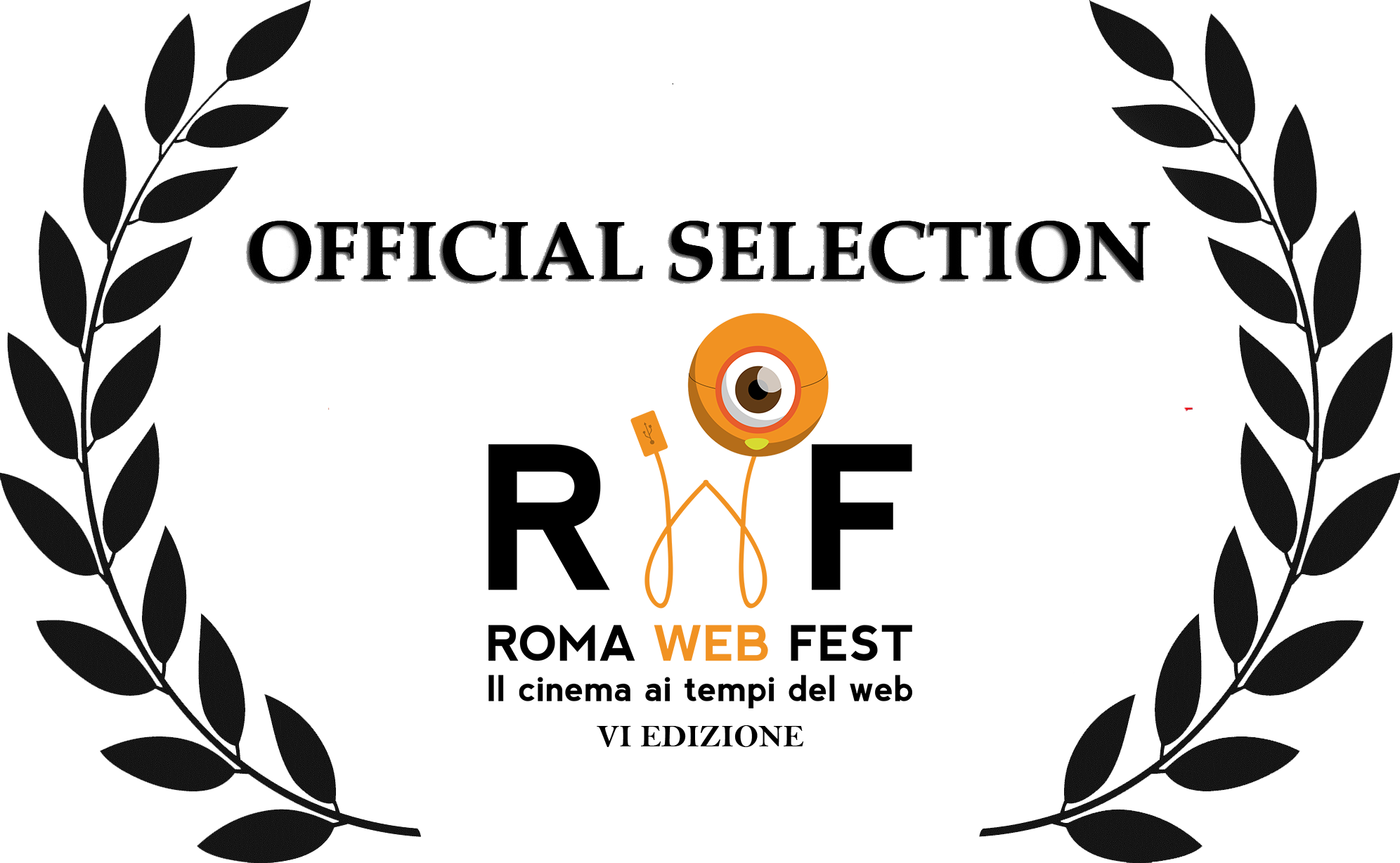 ROMA WEB FEST  OFFICIAL SELECTION