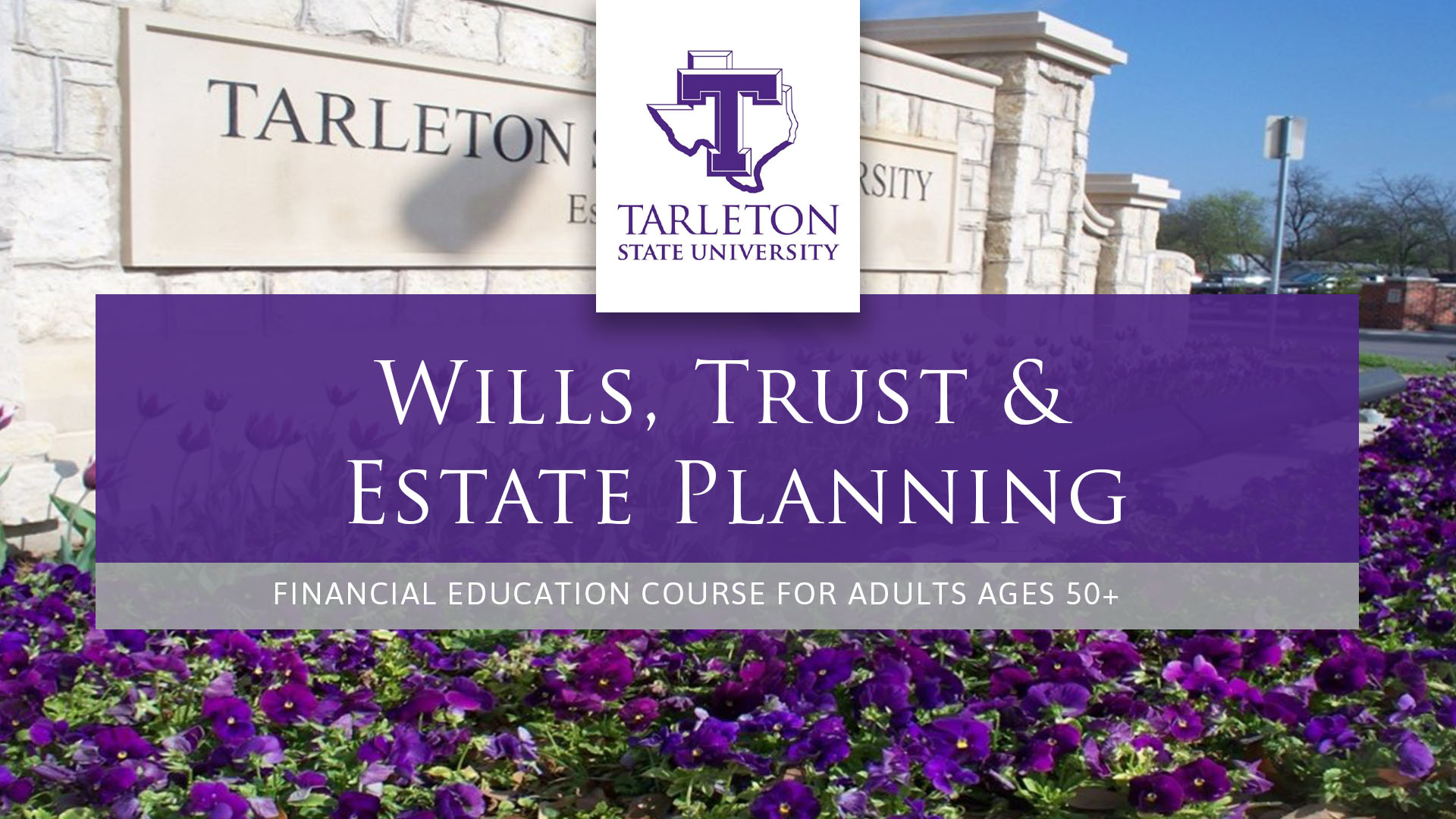 Strittmatter Wealth Management Group Financial Education Courses Tarleton State University Wills, Trusts, & Estate Planning Fort Worth, Texas