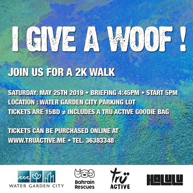 We have teamed up with Bahrain Rescues🐾  to organize a fun 2k walk starting from @watergardencity parking lot to raise money and help build up Bahrain Rescues new shelter 🧱🛠. As you know summer is coming, and this heat isn't doing anyone any favors😓. Although Bahrain Rescues highly encourages families to adopt their lovely fur babies, some of them are kept at the shelter for some time before they actually find their forever home. Lets help make their lives a little easier by giving a woof! • Details are as follows: • When: Saturday May 25th 2019 • Briefing 4:45pm • Walk Starts at 5pm Location: Water Garden City parking lot • Donation Tickets are 15 BD 🙏🏽 ≠ Includes a Tru Active Goodie Bag 🛍≠ All proceeds goes to Bahrain Rescues🐱🐶 ≠ Please wear your goodie bag T-shirt on the day of the event👕. • Ticket Link in our bio • 🚚💨 We will be sending out your Goodie bags daily until Tuesday the 21st of May to ensure everyone gets their bag in time for the event. Any ticket purchased after 4pm on Tuesday the 21st will need to be collected at the event. ⏱ Please show up 15min before the start time for the route and safety briefing before we start the walk. 🚶🏽♂️🚶🏽♀️ • • Bahrain rescues will also be selling their own t-shirt's and mugs if anyone wishes to make any additional donations on the day.  Lets Give a Woof ! • • • • • #igiveawoof #giveawoof #bahrainrescues #bahrain #walkforacause #truactivebh #activewear #bahrain #donations #animalrescue #animalshelter #adoptdontshop #community