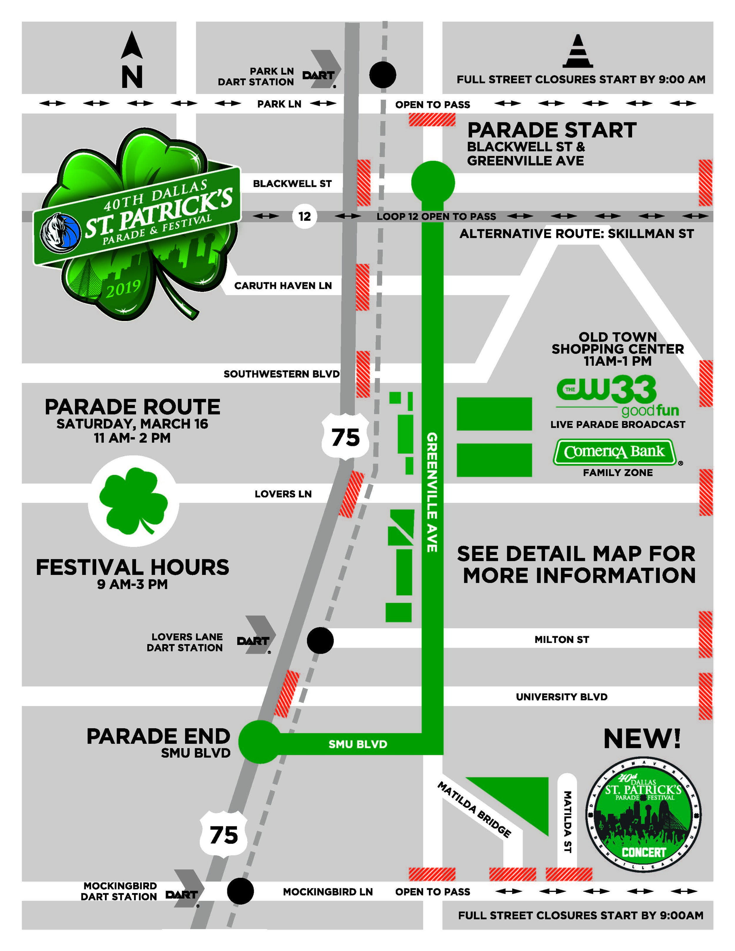 Parade Map & Details - Saturday, March 16th, 2019 – 11:00amStep Off: Greenville @ Blackwell St.Parade End: Yale Blvd/SMU Blvd @ 75 Central Expressway