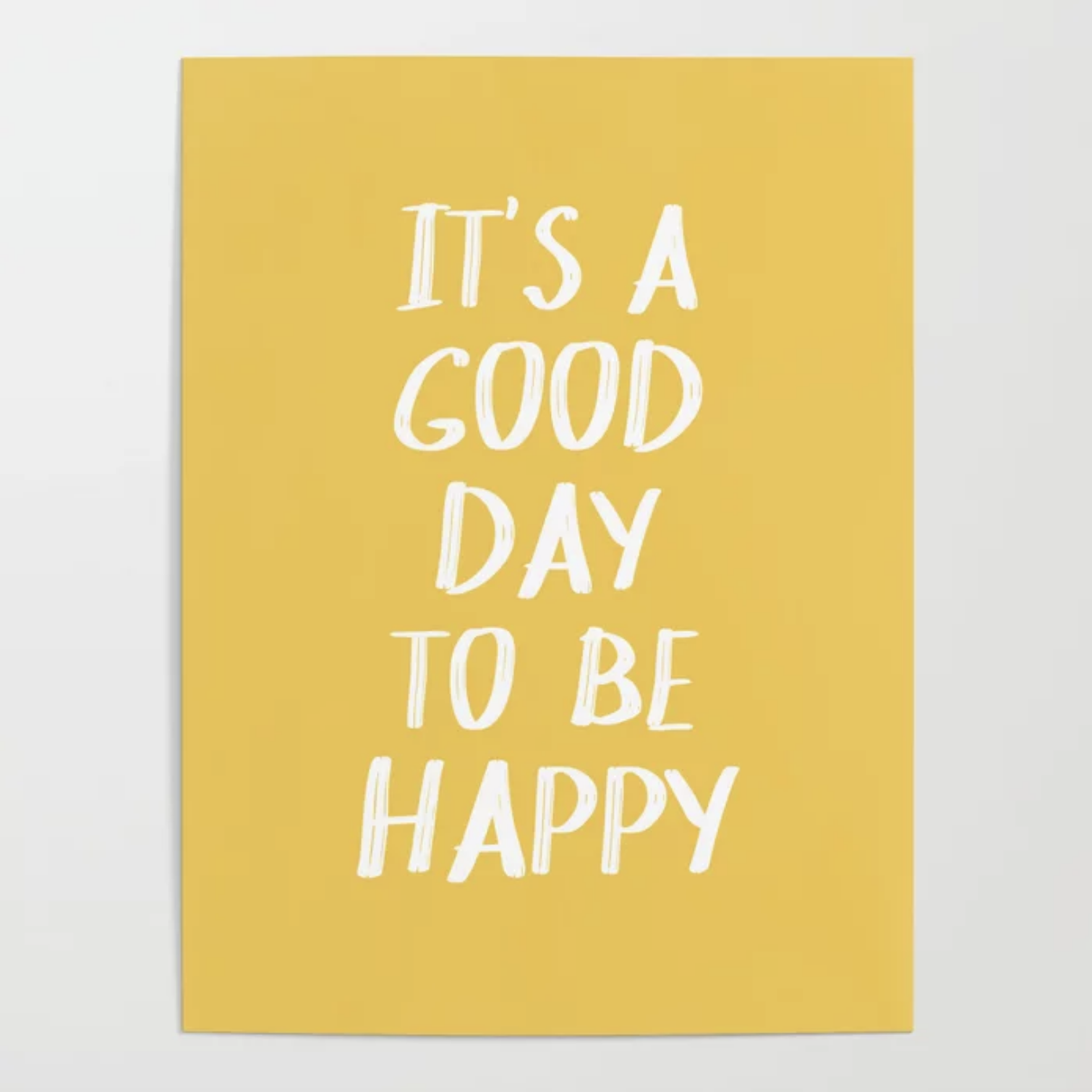Good Day to Be Happy Print.png